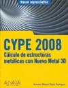 CYPE 2008. Cálculo de estructuras metálicas con Nuevo Metal 3D