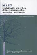 CONTRIBUCIÓN A LA CRÍTICA DE LA ECONOMÍA POLÍTICA : INTRODUCCIÓN (1857) Y PRÓLOGO