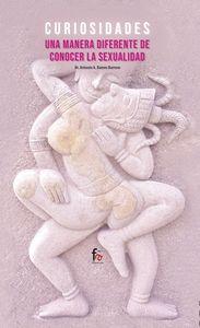 CURIOSIDADES: UNA MANERA DIFERENTE DE CONOCER LA SEXUALIDAD