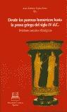 DESDE LOS POEMAS HUMÉRICOS HASTA LA PROSA GRIEGA DEL SIGLO IV D.C.: VE