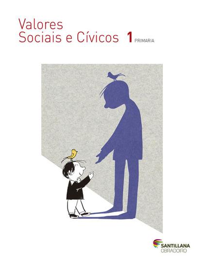 VALORES SOCIAIS E CIVICOS 1 PRIMARIA SANTILLANA OBRADOIRO.