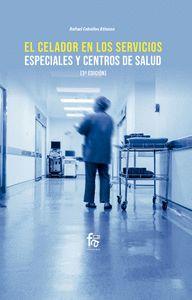 EL CELADOR EN LOS SERVICIOS ESPECIALES Y CENTROS DE SALUD-3.