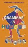GRAMMAR AND HUMOUR. LEARN ENGLISH USING A SMILE = GRAMÁTICA Y HUMOR: APRENDE INGLÉS CON UNA SON