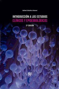 INTRODUCCIÓN A LOS ESTUDIOS CÍNICOS Y EPIDEMIOLÓGICOS. 2º EDICIÓN