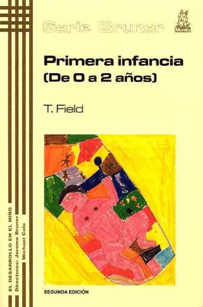 PRIMERA INFANCIA (DE 0 A 2 AÑOS)