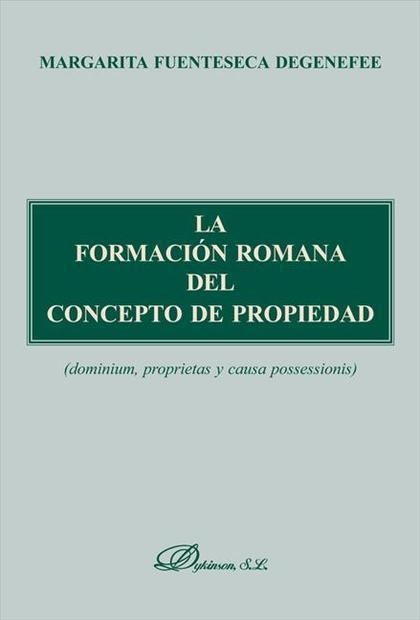 La formación romana del concepto de propiedad