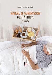 MANUAL DE ALIMENTACIÓN GERIÁTRICA. 2º EDICIÓN