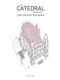 LA CATEDRAL DE MÁLAGA. UNA SINFONÍA INACABADA