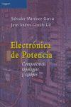 ELECTRÓNICA DE POTENCIA: COMPONENTES, TOPOLOGÍAS Y EQUIPOS