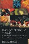 ROMPER EL CÍRCULO VICIOSO. SALUD INTESTINAL MEDIANTE LA DIETA: ENFERME