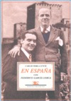 EN ESPAÑA CON FEDERICO GARCÍA LORCA : PÁGINAS DE UN DIARIO ÍNTIMO, 1928-1936