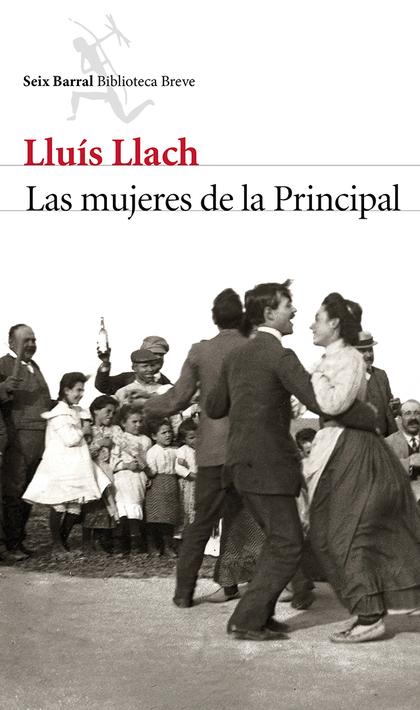 LAS MUJERES DE LA PRINCIPAL.