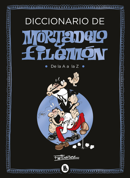 DICCIONARIO DE MORTADELO Y FILEMON.