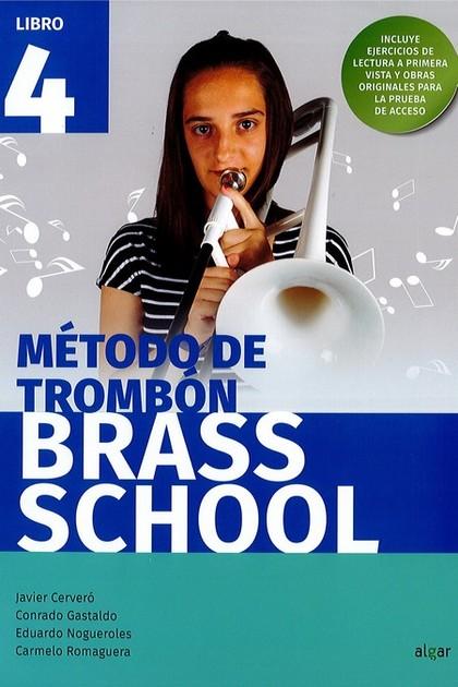 BRASS SCHOOL - METODO DE TROMBON 4.