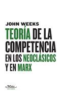 TEORÍA DE LA COMPETENCIA EN LOS NEOCLÁSICOS Y EN MARX