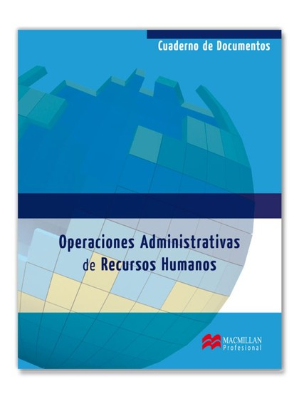OPERACIONES ADMINISTRATIVAS DE RECURSOS HUMANOS. CUADERNO DOCUMENTOS