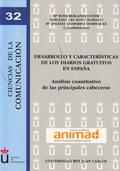DESARROLLO Y CARACTERÍSTICAS DE LOS DIARIOS GRATUITOS EN ESPAÑA : ANÁLISIS CUANTITATIVO DE LAS