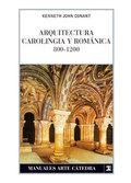 ARQUITECTURA CAROLINGIA Y ROMÁNICA 800-1200