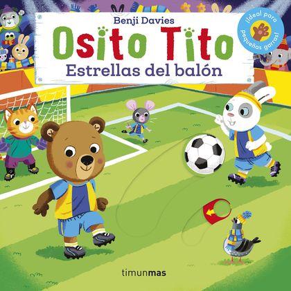 OSITO TITO. ESTRELLAS DEL BALON.