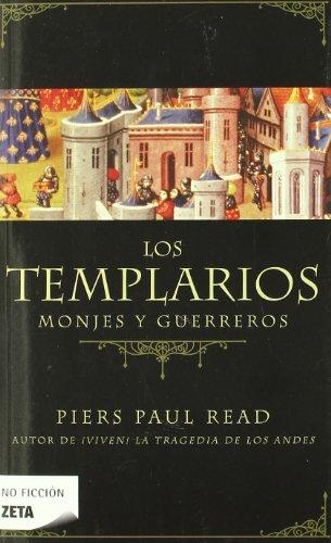 LOS TEMPLARIOS : MONJES Y GUERREROS