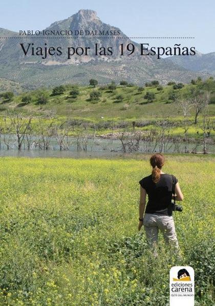 VIAJES POR LAS 19 ESPAÑAS