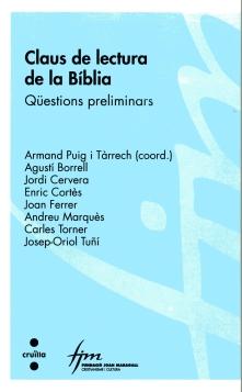 CLAUS DE LECTURA DE LA BÍBLIA : QÜESTIONS PRELIMINARS