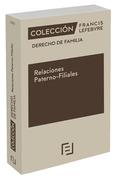 DERECHO DE FAMILIA RELACIONES PATERNO FILIALES.
