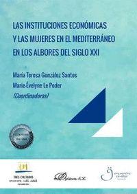 LAS INSTITUCIONES ECONÓMICAS Y LAS MUJERES EN EL MEDITERRÁNEO EN LOS ALBORES DEL