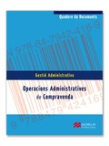 OPERACIONS ADMINISTRATIVES DE COMPRAVENDA : QUADERN DE DOCUMENTS