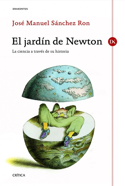 EL JARDÍN DE NEWTON : LA CIENCIA A TRAVÉS DE SU HISTORIA