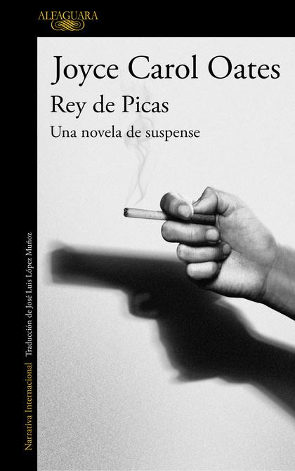 REY DE PICAS. UNA NOVELA DE SUSPENSE