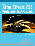 After Effects CS3 Professional. Avanzado