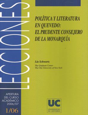 POLÍTICA Y LITERATURA EN QUEVEDO: EL PRUDENTE CONSEJERO DE LA MONARQUÍA
