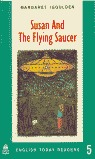 ETR 5 SUSAN AND THE FLYING SAUCER ENGLISH TODAY READERS 5