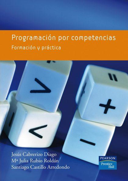 PROGRAMACIÓN POR COMPETENCIAS: FORMACIÓN Y PRÁCTICA