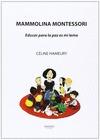 MAMMOLINA MONTESSORI : EDUCAR PARA LA PAZ ES MI LEMA