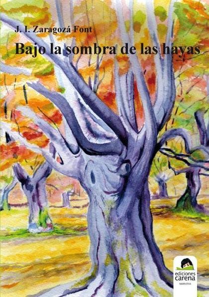 BAJO LA SOMBRA DE LAS HAYAS