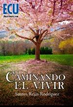CAMINANDO EL VIVIR