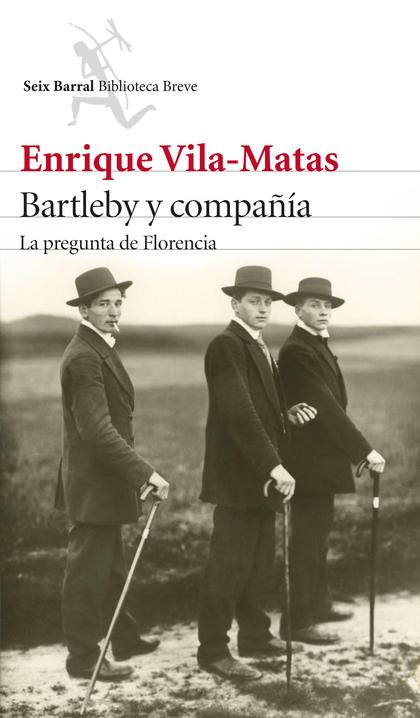 BARTLEBY Y COMPAÑÍA. LA PREGUNTA DE FLORENCIA