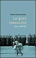 LA GRAN TRANSICION RUSIA 1985-2002