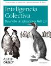 Inteligencia colectiva. Desarrollo de aplicaciones Web 2.0