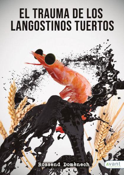 EL TRAUMA DE LOS LANGOSTINOS TUERTOS.