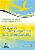 CUERPO DE TITULADOS SUPERIORES, JUNTA DE EXTREMADURA. TEST DE LA PARTE COMÚN
