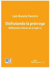 DISFRUTANDO LA PRORROGA. REFLEXIONES CRITICAS EN EL SIGLO XXI