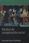 MEDIOS DE CONSPIRACIÓN SOCIAL