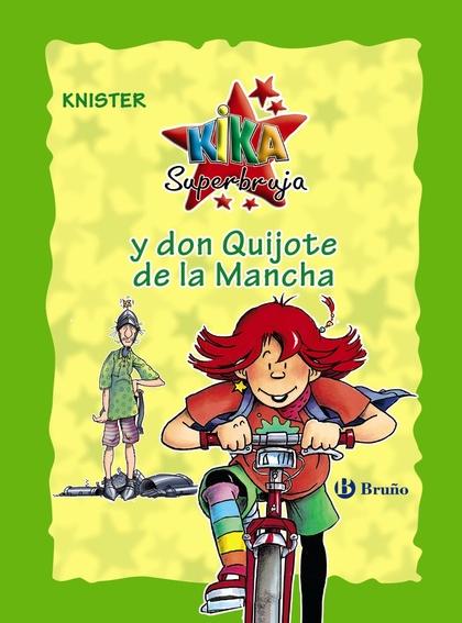 KIKA SUPERBRUJA Y DON QUIJOTE DE LA MANCHA (EDICIÓN ESPECIAL 20 ANIVERSARIO).