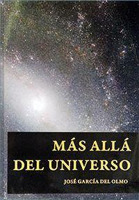MÁS ALLÁ DEL UNIVERSO.
