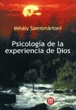 PSICOLOGIA DE LA EXPERIENCIA DE DIOS