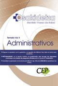 ADMINISTRATIVOS DEL SERVICIO VASCO DE SALUD - OSAKIDETZA. TEMARIO VOL. II.
