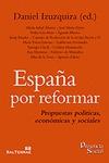 ESPAÑA POR REFORMAR. PROPUESTAS POLÍTICAS, ECONÓMICAS Y SOCIALES